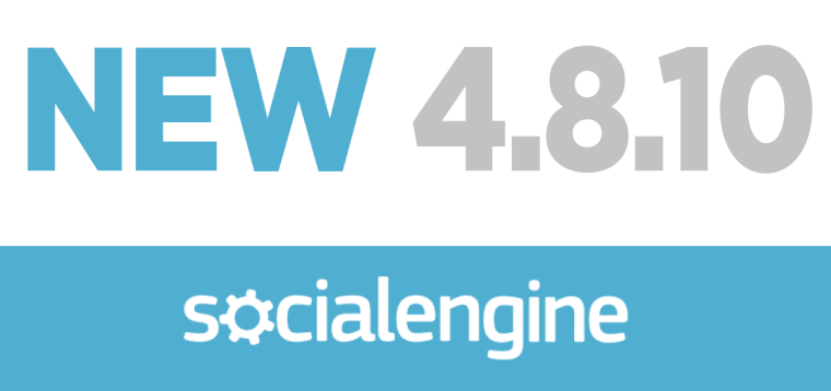 SocialEngine PHP 4.8.10 is here